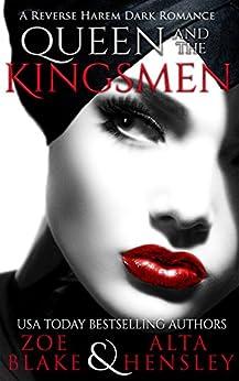 Queen and the Kingsmen (Dark Fantasy Book 3) by [Zoe Blake, Alta Hensley]