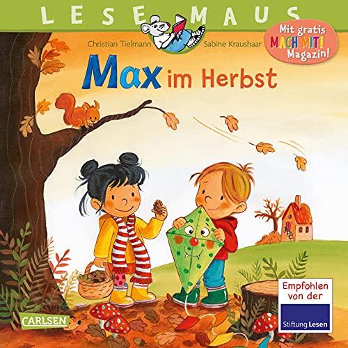 LESEMAUS 96: Max im Herbst: Ein Bilderbuch mit vielen Sachinfos (96)