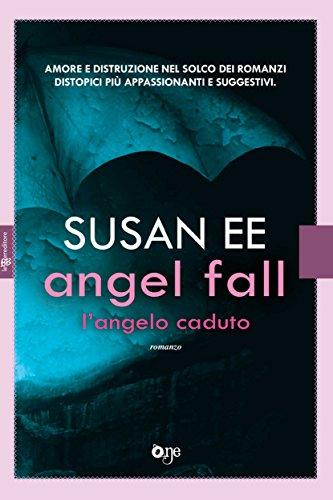 Angel fall - L'angelo caduto (Leggereditore)