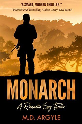 Monarch: A Romantic Spy Thriller