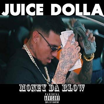Money Da Blow