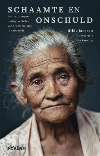 Schaamte en onschuld: Het verdrongen oorlogsverleden van troostmeisjes in Indonesië