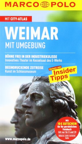 MARCO POLO Reiseführer Weimar, Mit Umgebung