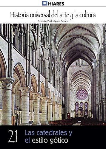 Las catedrales y el estilo gótico (Historia Universal del Arte y ...