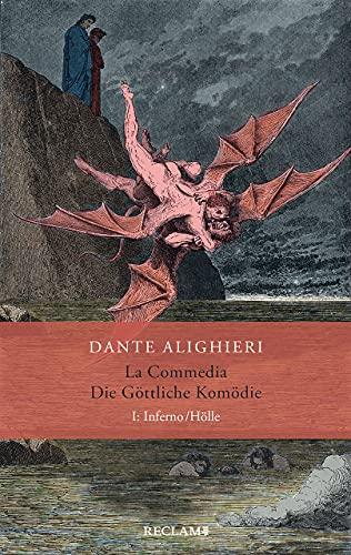 La Commedia / Die Göttliche Komödie: I. Inferno/Hölle. Italienisch/Deutsch