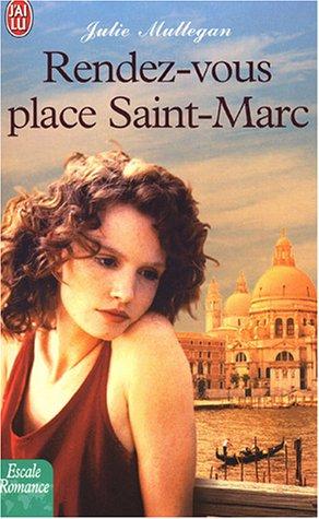 Rendez-vous place Saint-Marc PDF Books