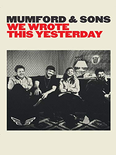 Mumford & Sons - We Wrote This Yesterday [OV]