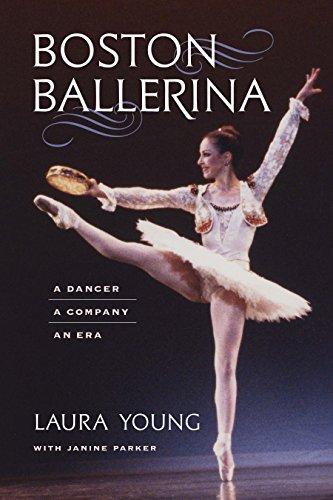 Boston Ballerina: A Dancer, a Company, an Era (English Edition)