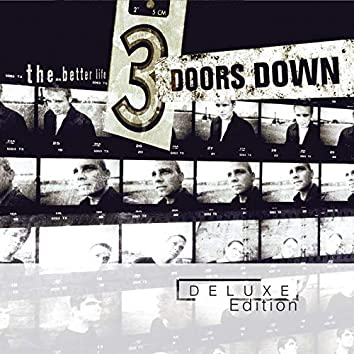 The Better Life (Deluxe Edition)