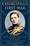 Churchill s First War: Young Winston at War with the Afghans
