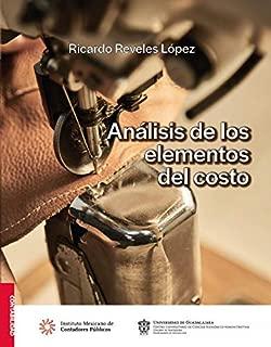Análisis de los elementos del costo (Contabilidad) (Spanish Edition)