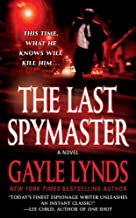 The Last Spymaster: A Novel