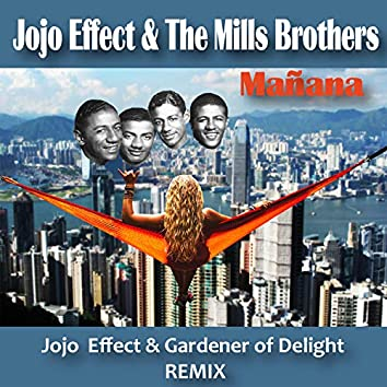 Mañana (Jojo Effect & Gardener of Delight Remix)