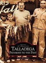 Talladega:: Pathways to the Past