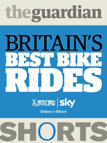 Britain's Best Bike Rides (Guardian Shorts Book 26) (English Edition)
