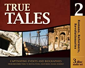 Romans, Reformers, Revolutionaries - True Tales - Volume 2 (set of 3 audio CDs) (History Revealed)