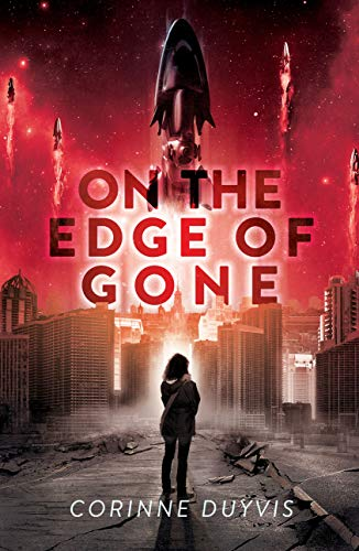 On the Edge of Gone by [Corinne Duyvis]