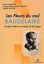Les Fleurs du mal, Baudelaire. Analyse littéraire et étude de la langue