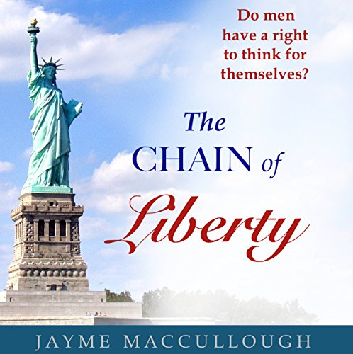 The Chain of Liberty audiobook cover art