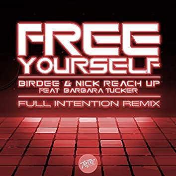 Free Yourself (feat. Barbara Tucker) [Full Intention Remix]