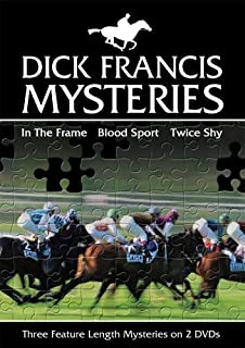 Dick Francis Mysteries: (In The Frame / Blood Sport / Twice Shy)