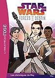 Star Wars Forces du destin 04 - Les Chroniques de Rey