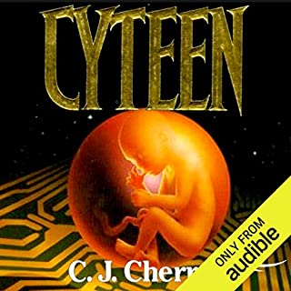 Cyteen                   By:                                                                                                                                 C. J. Cherryh                               Narrated by:                                                                                                                                 Gabra Zackman,                                                                                        Jonathan Davis                      Length: 36 hrs and 47 mins     758 ratings     Overall 3.9