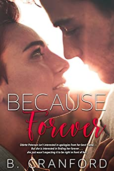 Because Forever (The Avenue Book 2) by [B. Cranford]