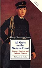 All Quiet on the Western Front: Literary Analysis and Cultural Context (Twayne's Masterwork Studies) (No 129)