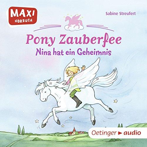 Nina hat ein Geheimnis (Pony Zauberfee 1) Titelbild
