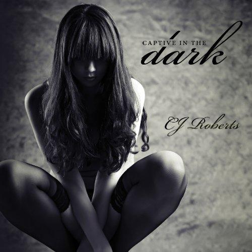 Captive in the Dark audiobook cover art