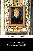 Lives of the Artists (Penguin Classics) Vol.2