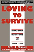 Loving to Survive: Sexual Terror, Men's Violence, and Women's Lives (Feminist Crosscurrents)