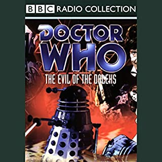 Doctor Who     The Evil of the Daleks              By:                                                                                                                                 David Whitaker                               Narrated by:                                                                                                                                 Patrick Troughton,                                                                                        full cast                      Length: 3 hrs and 9 mins     68 ratings     Overall 4.4