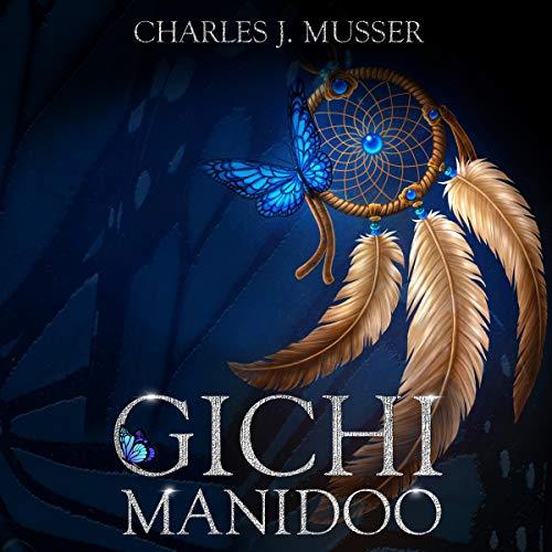 Gichi Manidoo audiobook cover art