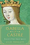 Image of Isabella of Castile: Europe's First Great Queen