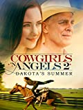 Cowgirls and Angels - Dakota's Summer
