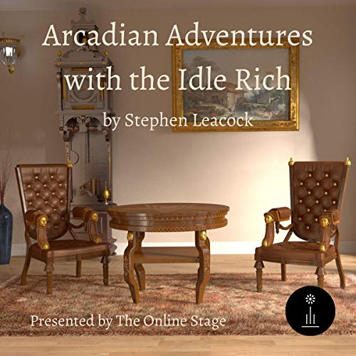 Arcadian Adventures with the Idle Rich cover art