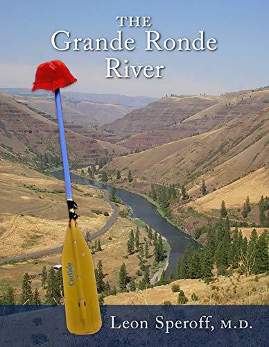 The Grande Ronde River (English Edition)