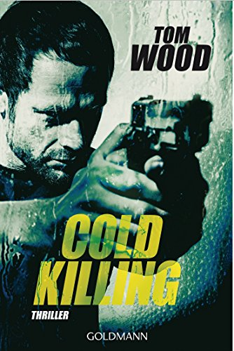 Cold Killing: Victor 6 - Thriller
