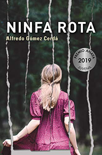 Ninfa rota (LITERATURA JUVENIL (a partir de 12 años) - Premio ...
