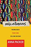 Miscellaneous: Taking Back Your Time Selling On eBay