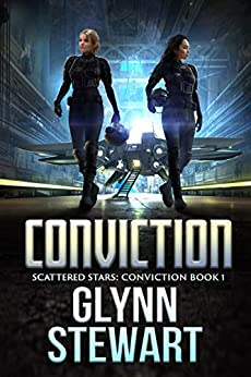 Conviction (Scattered Stars: Conviction Book 1) by [Glynn Stewart]