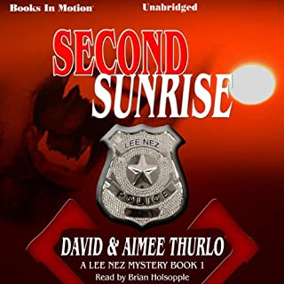 Second Sunrise: Lee Nez, Book 1