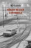 Carambole: Un caso per il commissario Van Veeteren (Italian Edition)