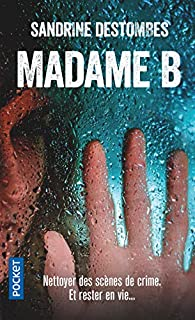 Madame B par Sandrine Destombes