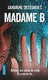 Madame B par Destombes