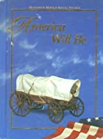 Houghton Mifflin Social Studies: America Will Be Level 5 0395548926 Book Cover