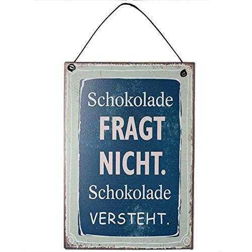 vonHermine Blechschild mit Spruch - Schokolade fragt Nicht Schokolade versteht. : 13x20 cm für Schokoladenliebhaber