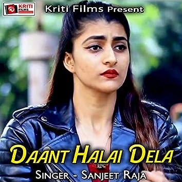 Daant Halai Dela